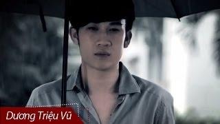 Em Có Hay - Dương Triệu Vũ [Official]