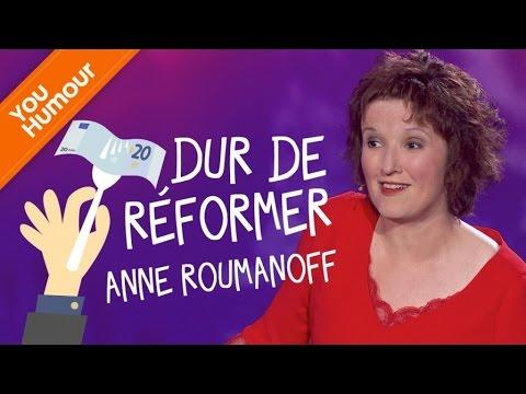 ANNE ROUMANOFF - Dur de réformer