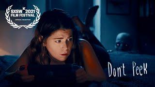 DON&#39T PEEK -  Horror Short