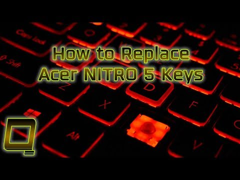 How To Replace Acer NITRO 5 Laptop Keys