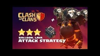 Clash of Clans - How to use TH9 lavaloon (lava hound and balloon) in hindi