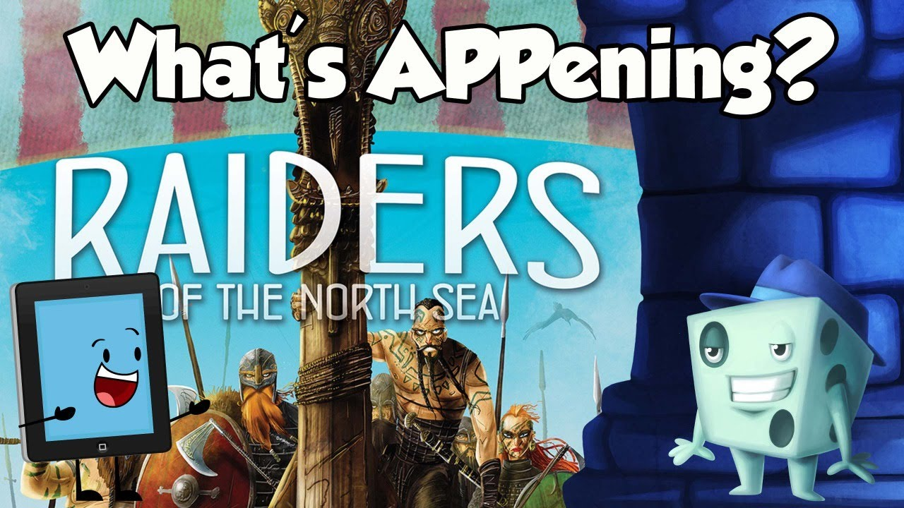 What's APPening - Raiders of the North Sea