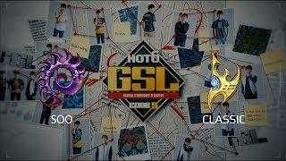 2017 GSL S2 Ro4 Match 2: soO (Z) vs Classic (P)