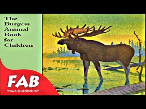 The Burgess Animal Book for Children Full Audiobook by Thornton W. BURGESS by Science
