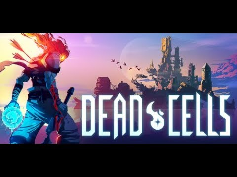 Pure Mindless Combat and Fun! | Dead Cells Part 3