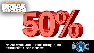 EP 27: Myths About Discounting In The Restaurant & Bar Industry