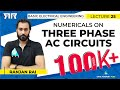 Basic Electrical Engineering | Module 3 | Numericals on three phase AC circuits (Lecture 25)
