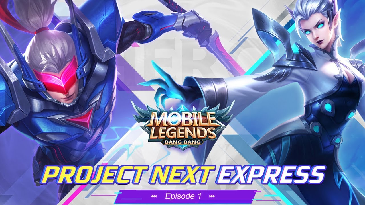 Project NEXT - Hero Revamp | Project NEXT Express #1 - Mobile Legends: Bang Bang Indonesia