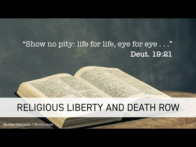 Religious Liberty and Death Row