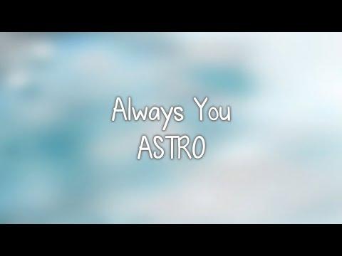 ASTRO- 너잖아 (Always You) Lyrics [Eng. | Rom. | Han.]