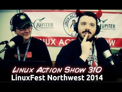 LinuxFest Northwest 2014 | Linux Action Show 310