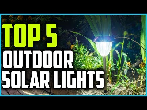 Top 5 Best Outdoor Solar Lights in 2019 Reviews