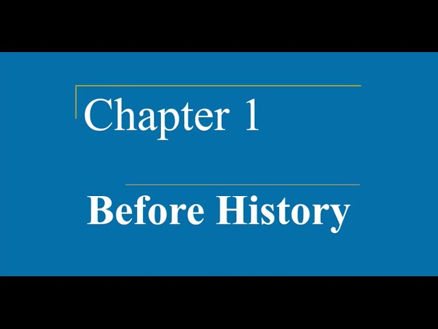 AP World HIstory Ch 1 Before History