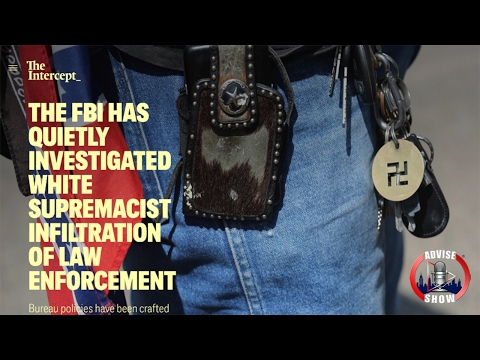 FBI Quietly Investigated White Supremacist Infiltration Of Law Enforcement Agencies
