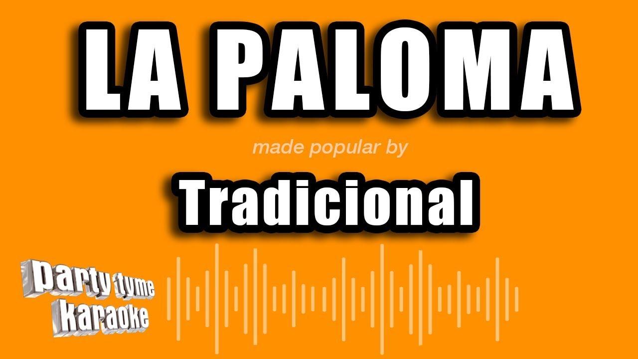 Tradicional - La Paloma (Versión Karaoke) - YouTube