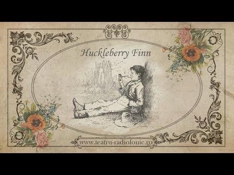Aventurile lui Huckleberry Finn (Teatru Radiofonic Pentru Copii)