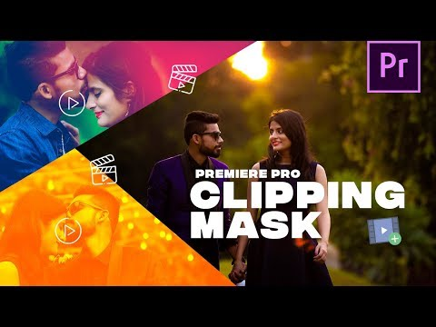 3 Awesome Ways to Use Clipping Mask / Track Matte Key in Premiere Pro CC – Hindi Tutorial