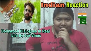 Indian Reaction On Bollywood Dialogues In Real Life By Our Vines & Rakx Production 2018 New |