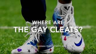 Where are the gay NFL cleats?