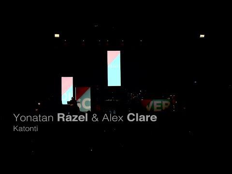 Yonatan Razel & Alex Clare: Katonti