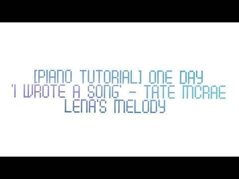 [Piano Tutorial] 'I wrote a song'  One Day - Tate McRae
