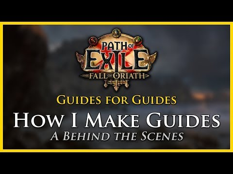 Path of Exile: How I Make Guides