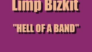 Watch Limp Bizkit Hell Of A Band video