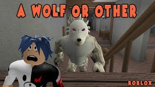 Werewolf Became My Friend !!! / A Wolf Or Other / Roblox English / Practical Game