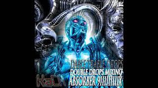 Kach - Absorber 9IIIIIIIIIX [Double Drops Neurotech Technoid DnB Mix] [MASTERED]