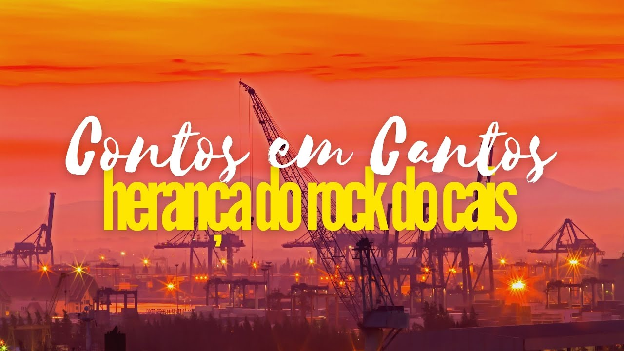 Contos Em Cantos T1:EP2 - Herança do Rock do Cais (Yago Jacques - Santos/SP)