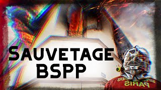 BSPP : Sauvetage DE DERNIÈRE MINUTE Des Pompiers De Paris
