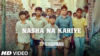 Nasha Na Kariye Video Song | SP CHAUHAN | Jimmy Shergill, Yuvika Chaudhary
