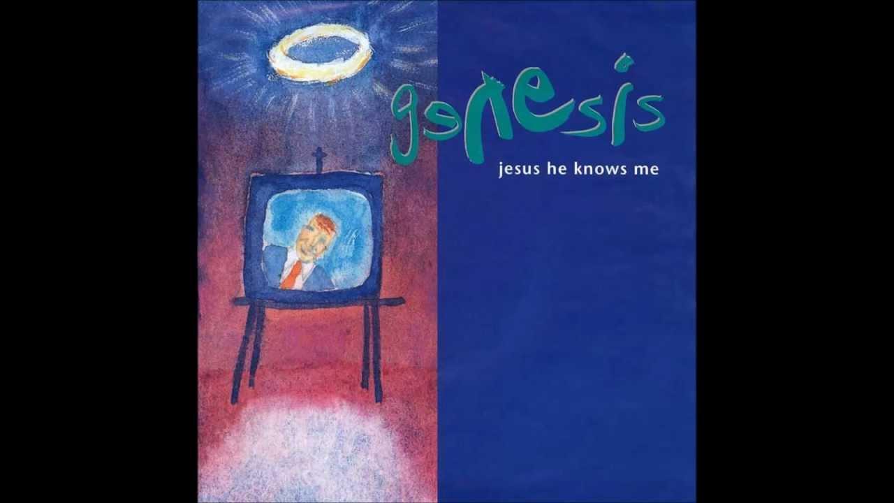 Genesis jesus he knows me скачать mp3