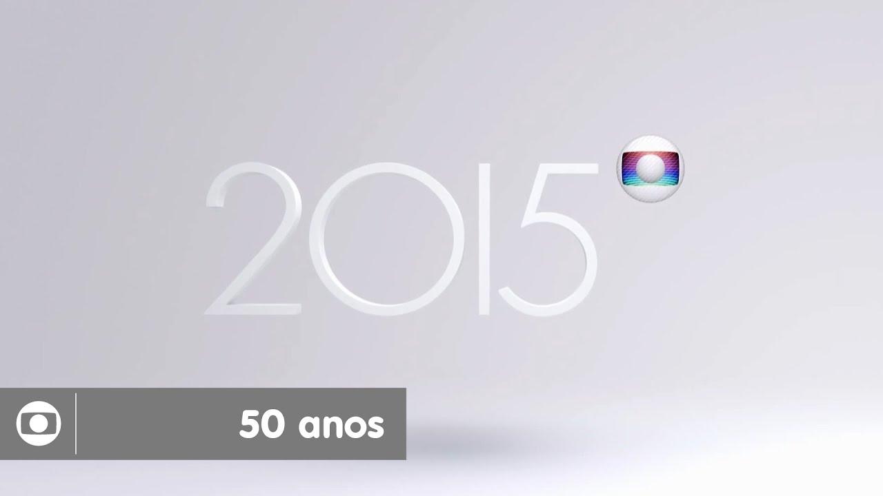 2015 o ano dos 50 anos da globo youtube - Globos 50 anos ...