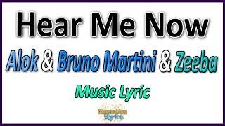Baixar Alok & Bruno Martini & Zeeba - Hear Me Now - Letra