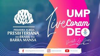 UMP - Live Coram Deo (Diante de Deus)