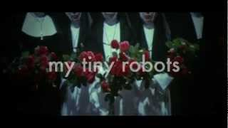 Download My Tiny Robots - Zut Alors MP3 song and Music Video