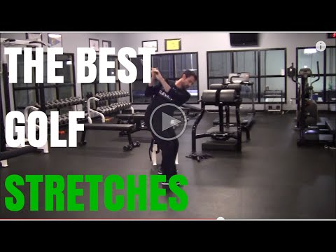 Best Golf Stretches