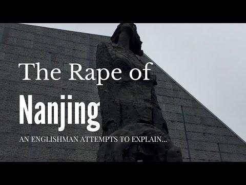 The Rape of Nanjing: An Englishman Attempts to Explain...
