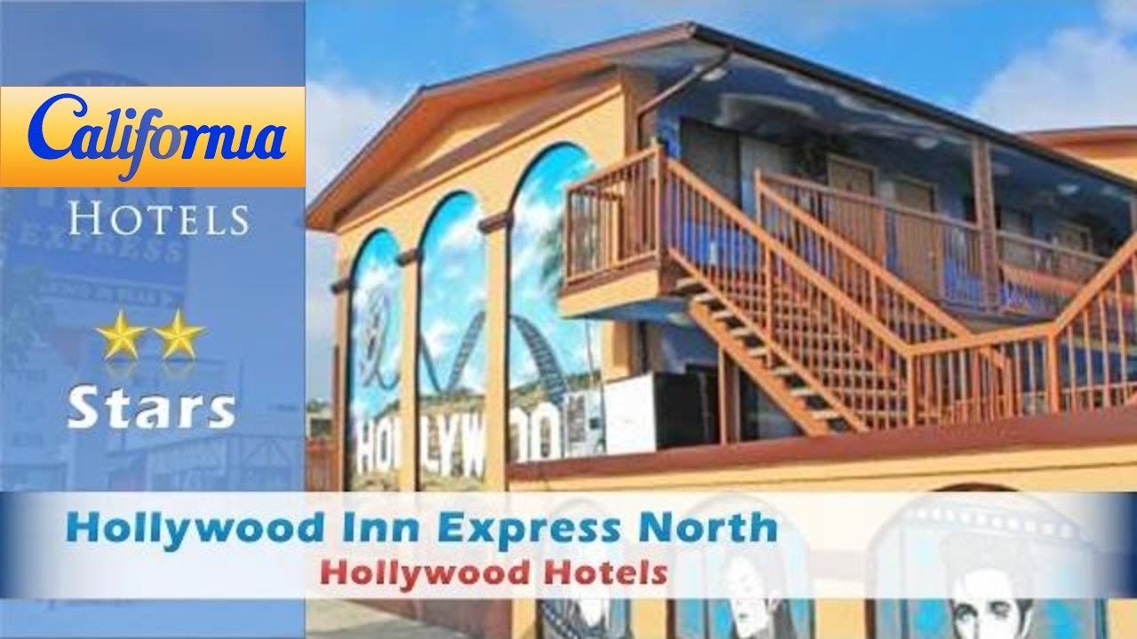 Hollywood Inn Express North Hotels California
