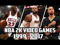 History of NBA 2K Video Games - (1999-2017)