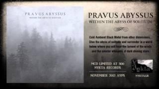 PRAVUS ABYSSUS - Crystal Chimes (Nykta)