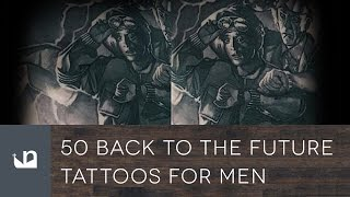 50 Back To The Future Tattoos For Men