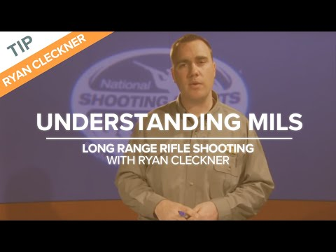 Understanding Mils (Milliradians) - Long Range Shooting Technique