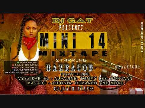 SEPTEMBER 2017 DJ GAT MINI 14 DANCEHALL MIX [WAR TUNE] FT BAZRAGOD/ALKALINE/AIDONIA