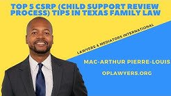 TOP 5 CSRP (Child Support Review Process) TIPS in Texas Family Law