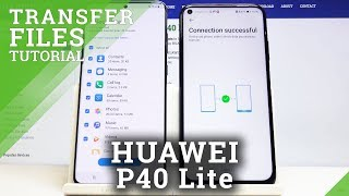How to Transfer Data from Android to HUAWEI P40 Lite – Move Data / Copy Contacts & Photos