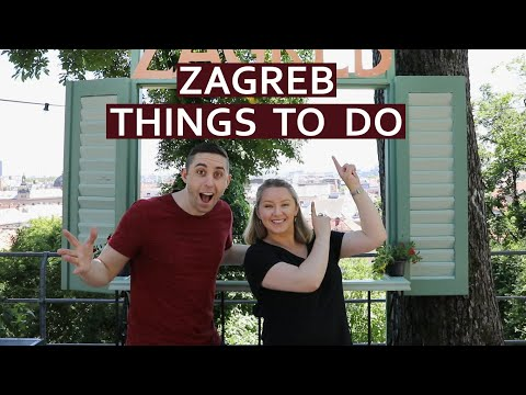 Zagreb Top Things To Do: Travel Guide in Zagreb, Croatia