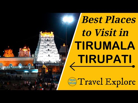 BEST PLACES TO VISIT IN TIRUMALA, TIRUPATI, Andhra Pradesh. || Tirupati Tourism.