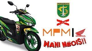 BONEK WANI MBOIS!! PERSEBAYA X MPM HONDA